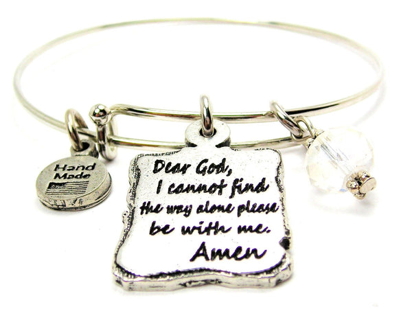 Dear God I Cannot Find The Way Alone Please Be With Me Amen Expandable Bangle Bracelet