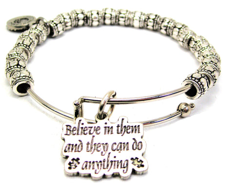 Believe In Them And They Can Do Anything Metal Beaded Bracelet
