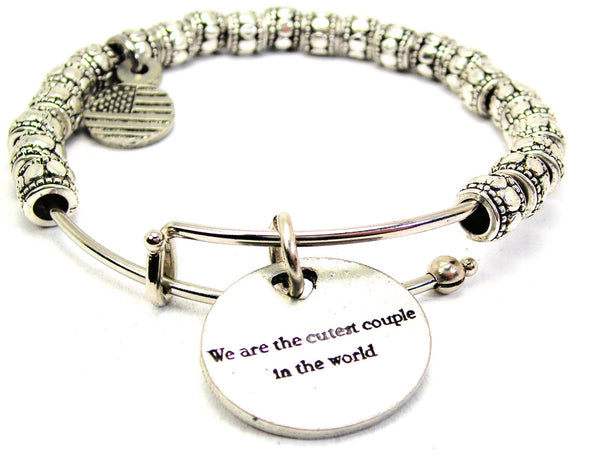 We Are The Cutest Couple In The World Metal Beaded Bracelet