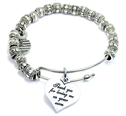 Thank You For Loving Me As Your Own Metal Hand Beaded Bangle Bracelet