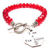 I Am A Tax Payer,  Tax Payer,  Tax Payer Charm,  Expression Bracelets,  Expression Jewelry,  Gift Bracelets,  Gift Jewelry