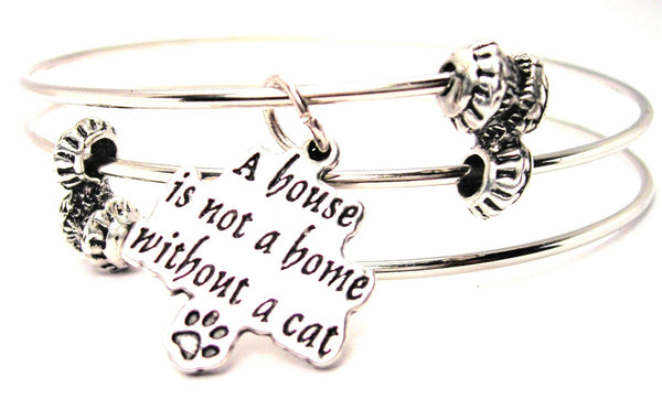 A House Is Not A Home Without A Cat Triple Style Expandable Bangle Bracelet