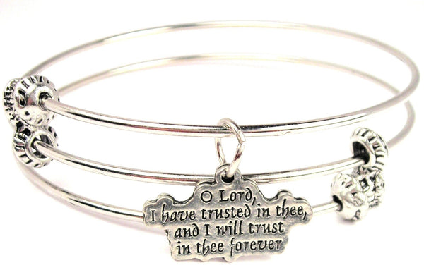 O Lord I Have Trusted In Thee And I Will Trust In Thee Forever Triple Style Expandable Bangle Bracelet