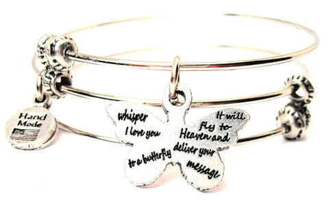 Whisper I Love You To A Butterfly It Will Fly To Heaven And Deliver Your Message Triple Style Expandable Bangle Bracelet