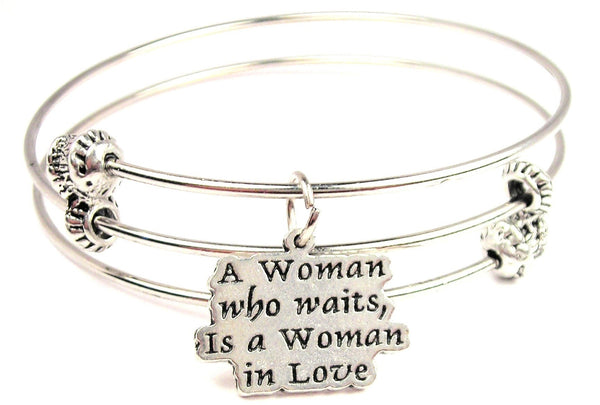 A Woman Who Waits Is A Woman In Love Triple Style Expandable Bangle Bracelet
