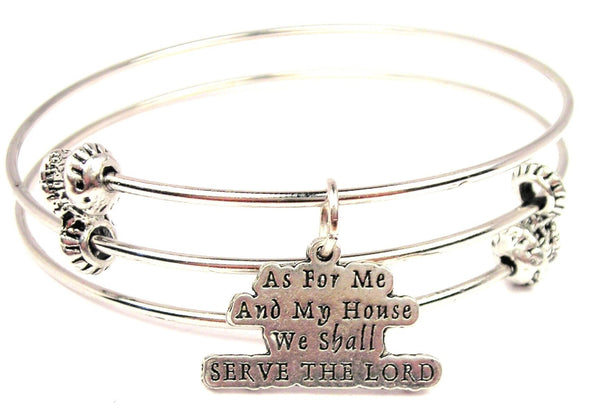 As For Me And My House We Shall Serve The Lord Triple Style Expandable Bangle Bracelet