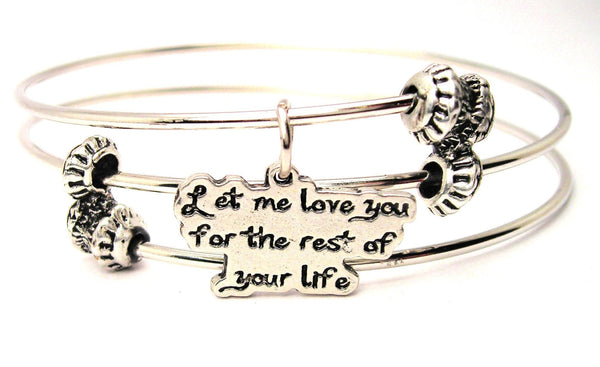 Let Me Love You For The Rest Of Your Life Triple Style Expandable Bangle Bracelet