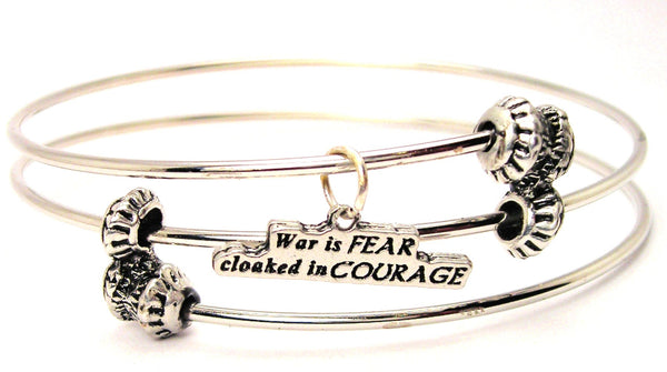 War Is Fear Cloaked In Courage Triple Style Expandable Bangle Bracelet