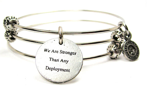 We Are Stronger Than Any Deployment Triple Style Expandable Bangle Bracelet