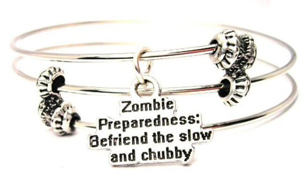 Zombie Preparedness Befriend The Slow And Chubby Triple Style Expandable Bangle Bracelet