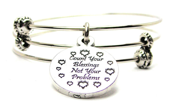 Count Your Blessings Not Your Problems Triple Style Expandable Bangle Bracelet
