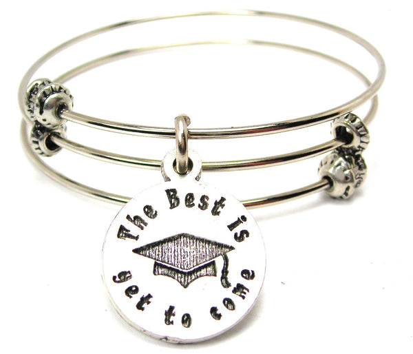 The Best Is Yet To Come With Graduation Cap Triple Style Expandable Bangle Bracelet