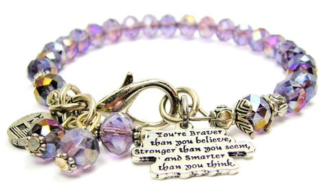 You're Braver Than You Believe Stronger Than You Seem And Smarter Than You Think Splash Of Color Crystal Bracelet