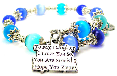 To My Daughter I Love You So You Are Special I Hope You Know Cats Eyes Glass Beaded Wrap Bracelet