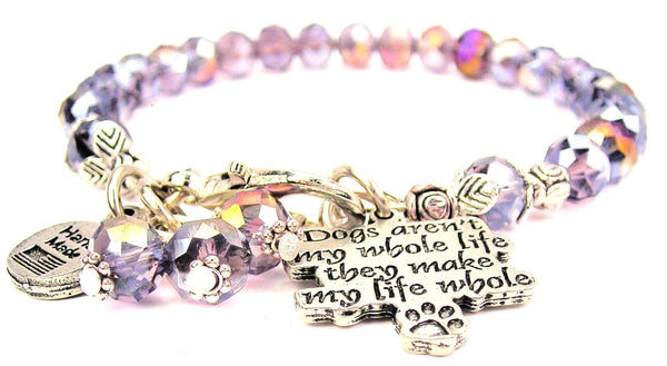 Dogs Aren't My Whole Life They Make My Whole Life With Paw Splash Of Color Crystal Bracelet