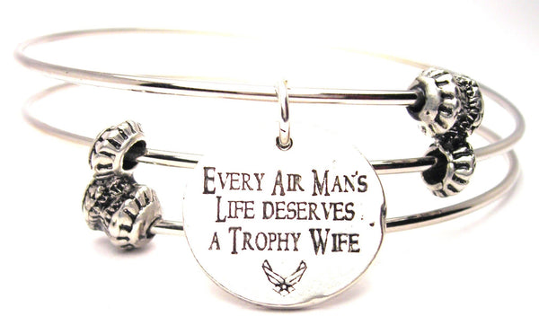 Every Air Mans Life Deserves A Trophy Wife Triple Style Expandable Bangle Bracelet