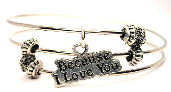 Because I Love You Triple Style Expandable Bangle Bracelet