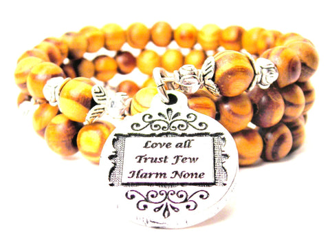 Love All Trust Few Harm None Natural Wood Wrap Bracelet