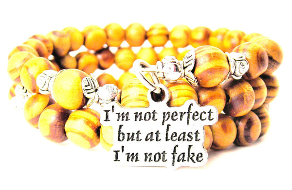 I'm Not Perfect But At Least I'm Not Fake Natural Wood Wrap Bracelet