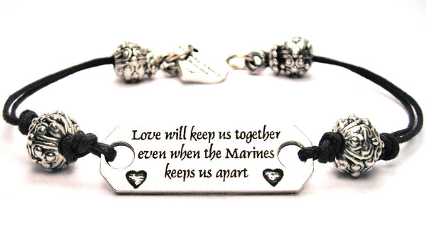 Love Will Keep Us Together Even When The Marines Keeps Us Apart Pewter Plate Black Cord Bracelet