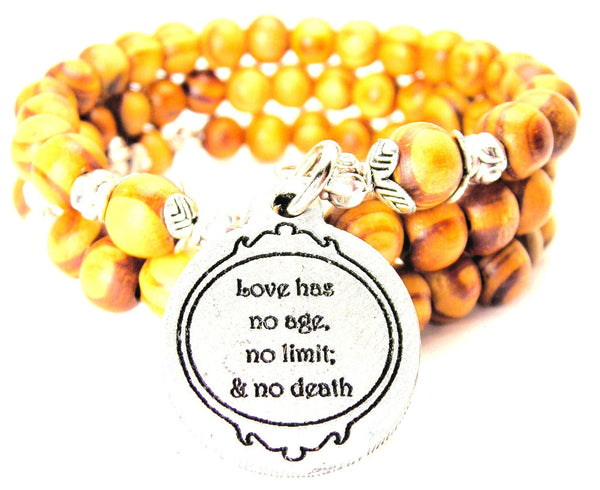 Love Has No Age, No Limit; And No Death Natural Wood Wrap Bracelet