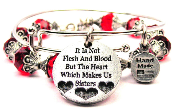 It Is Not Flesh And Blood But The Heart Which Makes Us Sisters 2 Piece Collection