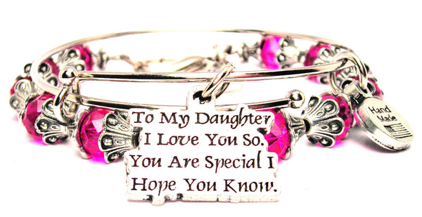 To My Daughter I Love You So You Are Special I Hope You Know 2 Piece Collection