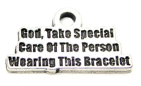 God Take Special Care Of The Person Wearing This Bracelet Genuine American Pewter Charm