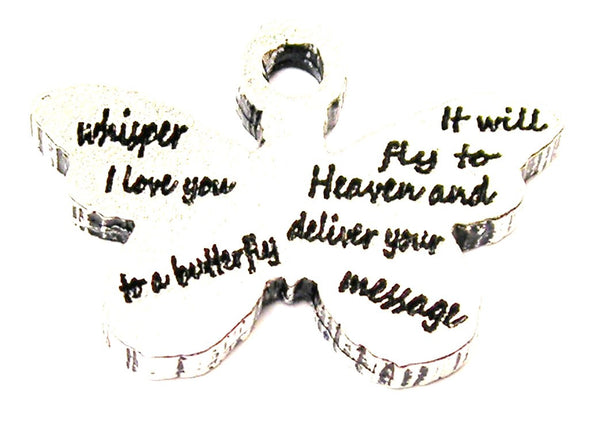 Whisper I Love You To A Butterfly Genuine American Pewter Charm