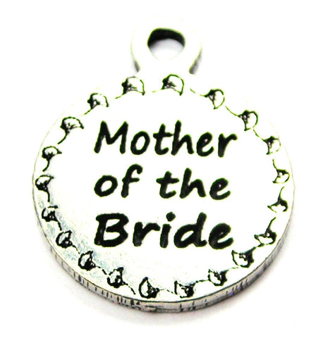Mother Of The Bride Circle Genuine American Pewter Charm