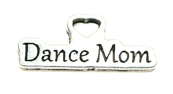 Dance Mom Genuine American Pewter Charm