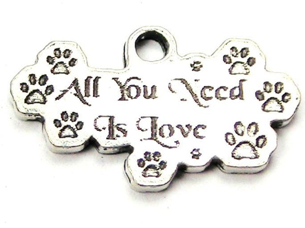 All You Need Is Love Paw Print Genuine American Pewter Charm