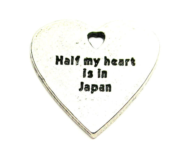 Half My Heart Is In Japan Genuine American Pewter Charm