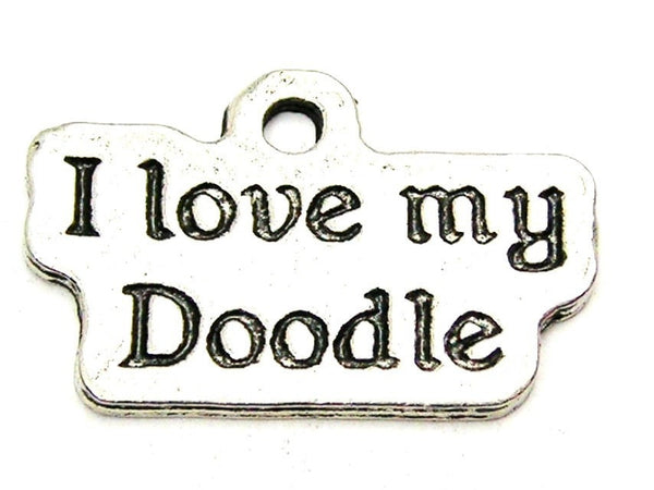 I Love My Doodle Genuine American Pewter Charm