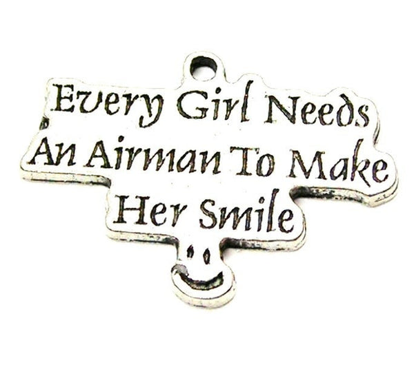 Every Girl Needs An Airman To Make Her Smile Genuine American Pewter Charm