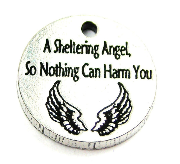 A Sheltering Angel So Nothing Can Harm You Genuine American Pewter Charm