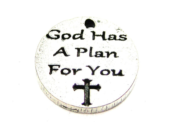 God Has A Plan For You Genuine American Pewter Charm