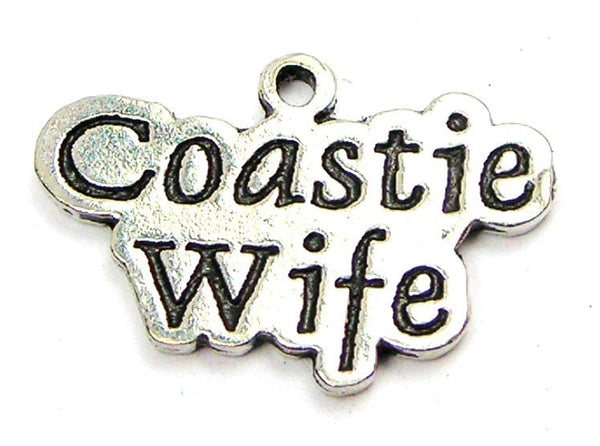 Coastie Wife Genuine American Pewter Charm