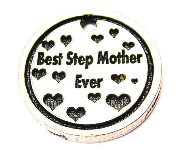 Best Step Mother Ever Genuine American Pewter Charm