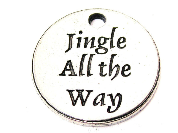 Jingle All The Way Genuine American Pewter Charm