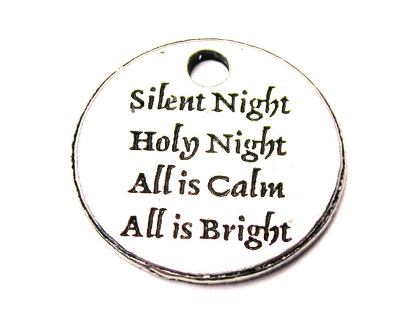 Silent Night Holy Night All Is Calm All Is Bright Genuine American Pewter Charm