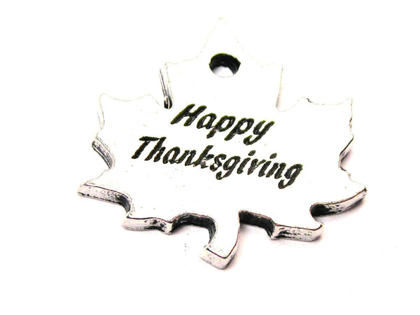 Happy Thanksgiving Leaf Genuine American Pewter Charm