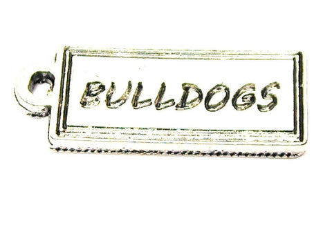 Bulldogs Tab Genuine American Pewter Charm