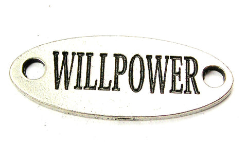 Willpower - 2 Hole Connector Genuine American Pewter Charm