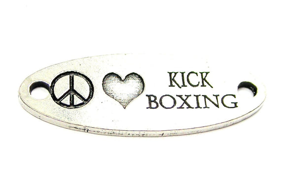 Peace Love Kick Boxing - 2 Hole Connector Genuine American Pewter Charm