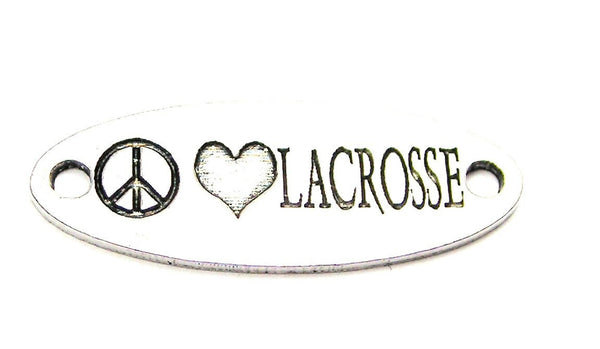 Peace Love Lacrosse - 2 Hole Connector Genuine American Pewter Charm