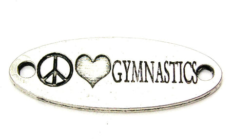 Peace Love Gymnastics - 2 Hole Connector Genuine American Pewter Charm