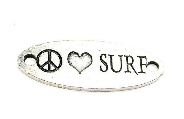 Peace Love Surf - 2 Hole Connector Genuine American Pewter Charm