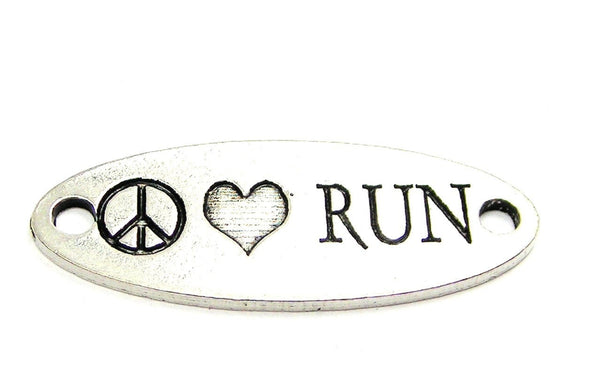 Peace Love Run - 2 Hole Connector Genuine American Pewter Charm