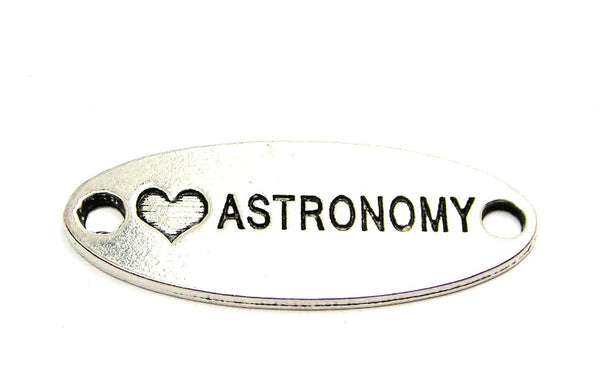 Love Astronomy - 2 Hole Connector Genuine American Pewter Charm
